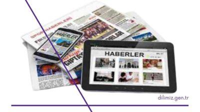 Haber Nedir? Haber Metni Nasıl Yazılır?