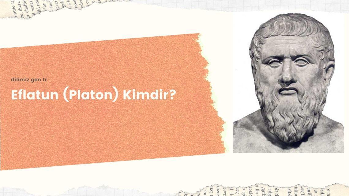 Eflatun (Platon) Kimdir? Eflatun'un Hayatı