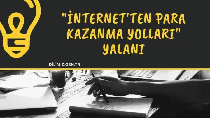 """İnternet'ten para kazanma yolları """"YALANI"""""""