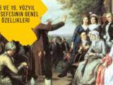 18 ve 19. Yüzyıl Felsefesinin Genel Özellikleri