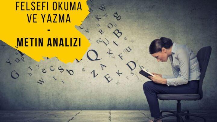 Felsefi okuma ve yazma | Metin analizi
