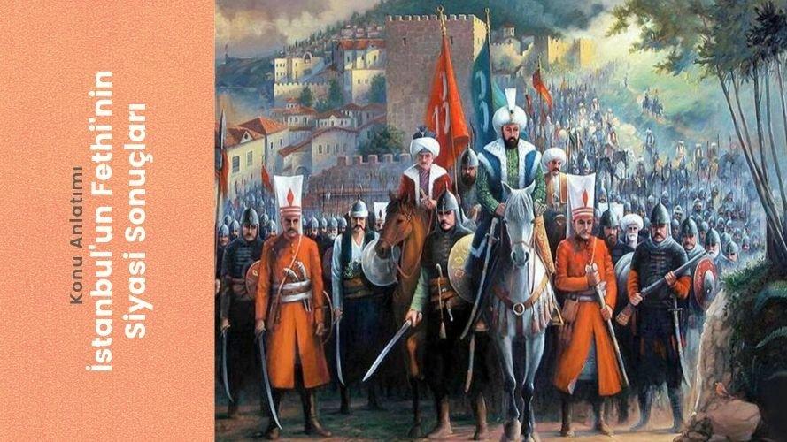 İstanbul'un Fethi'nin Siyasi Sonuçları