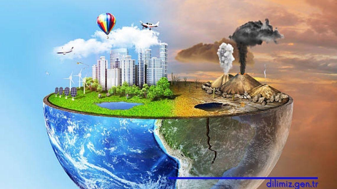 Çevre kirliliği nedir? Önlemek için neler yapmalıyız?