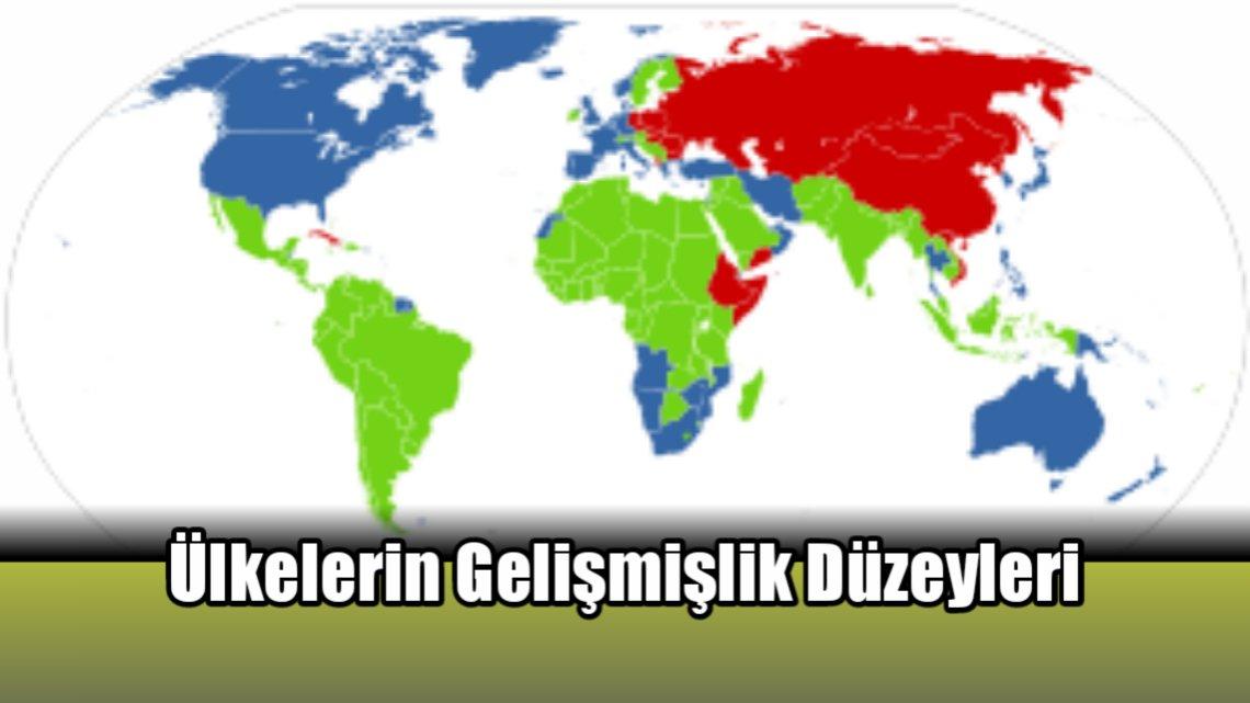Ülkelerin Gelişmişlik Düzeyleri
