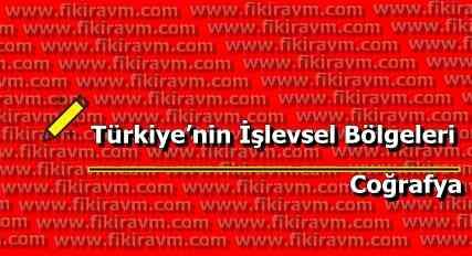 Türkiye'nin İşlevsel Bölgeleri Nelerdir?